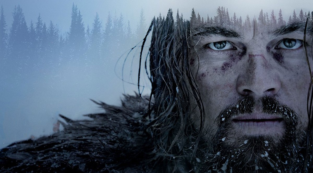 """I ain't afraid to die anymore. I'd done it already."" - The Revenant Review"
